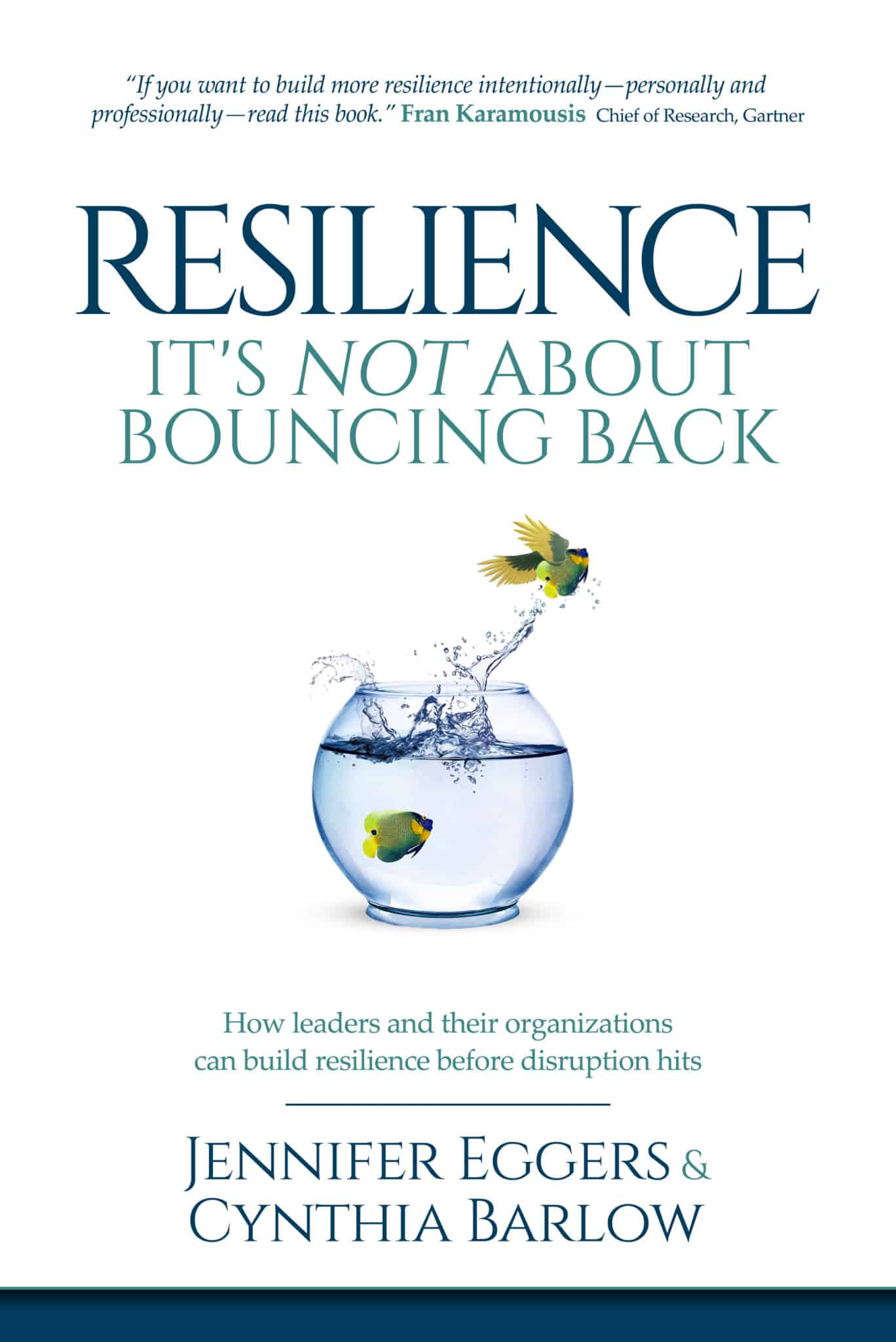 Resilience: It's Not About Bouncing Back book