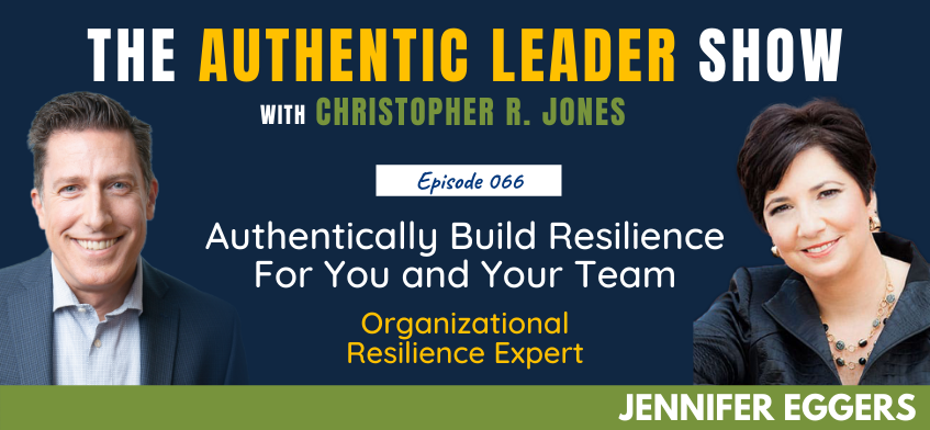 The Authentic Leader Podcast featuring Jennifer Eggers